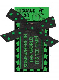 LUGGAGE TAG TEE TIME GREEN & BLACK LUGGAGE TAG SOMEWHERE IN THE WORLD ITS TEE TIME GREEN  BLACK Please Click the image for more information.