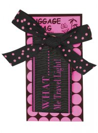 "LUGGAGE TAG ""TRAVEL LIGHT"" PINK & BLACK PINK  BLACK LUGGAGE TAG WHAT  ME TRAVEL LIGHT Please Click the image for more information."