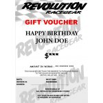 Gift Voucher Revolution Racegear Gift VoucherThe perfect gift idea for Birthdays and Christmas for the racer who has everythingRedeemable at all Revolution Racegear STORES only across AustraliaWHEN ORDERI. Please Click the image for more information.