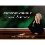Juliette Power's Little Book of Angel Inspiration Juliette Powers Little Book of Angel InspirationThe companion pocket book to Juliettes Angel BK077  Featur. Please Click the image for more information.