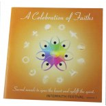 A celebration of music within different faiths The musicians appearing on this CD have performed at the Interfaith Festival a yearly gathering that cultivates peace and harmony among religions and spiritual communitiesF. Please Click the image for more information.