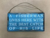 A Fisherman Sign  Please Click the image for more information.