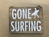 Gone Surfing Sign  Please Click the image for more information.