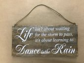 Dance In The Rain Sign  Please Click the image for more information.