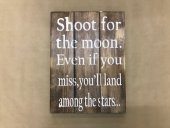 Shoot For The Moon Sign  Please Click the image for more information.