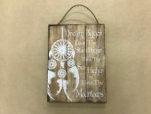 Big Dreamcatcher Sign  Please Click the image for more information.