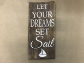 Let your dreams set sail sign  Please Click the image for more information.