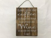 Lord Give Me Coffee Sign  Please Click the image for more information.