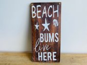 Beach Bums Sign  Please Click the image for more information.