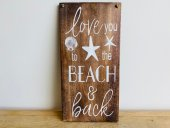 Love You To The Beach Sign  Please Click the image for more information.