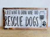 Rescue Dogs Sign  Please Click the image for more information.