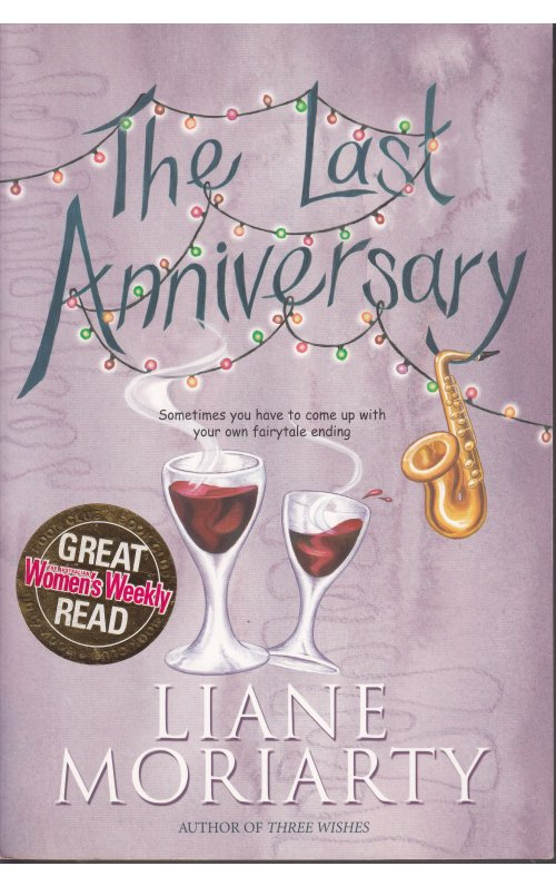 The Last Anniversary Liane Moriarty